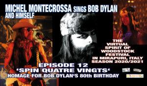 The Virtual Spirit of Woodstock Festival in Mirapuri, Italy Season 2020/2021 Episode 12 'Spin Quatre Vingts'